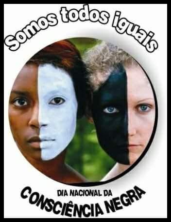 Hoje dia 20 é comemorado o Dia da Consciência Negra você sabia? %%